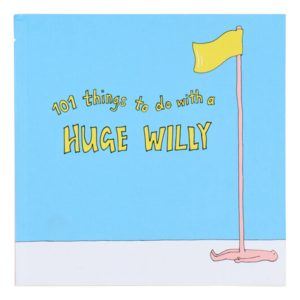 Bok 101 Things To do With a Huge Willy