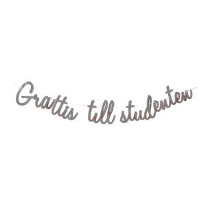 Bokstavsgirlang Grattis till Studenten Silver