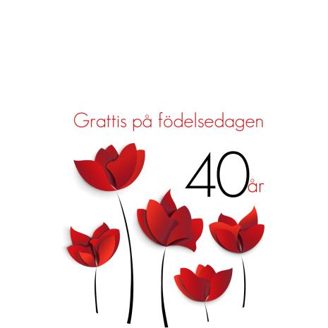40 år Röda blommor