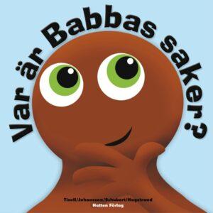 Babblarna Var är Babbas saker?