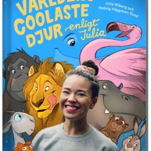 Världens coolaste djur enligt Julia