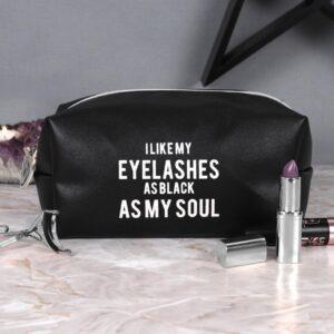 Sminkväska - I like my eyelashes as black as my soul
